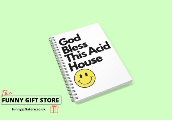 God bless this acid house